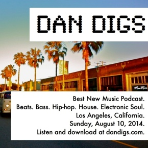 Dan Digs Podcast Aug 10 2014 Cover