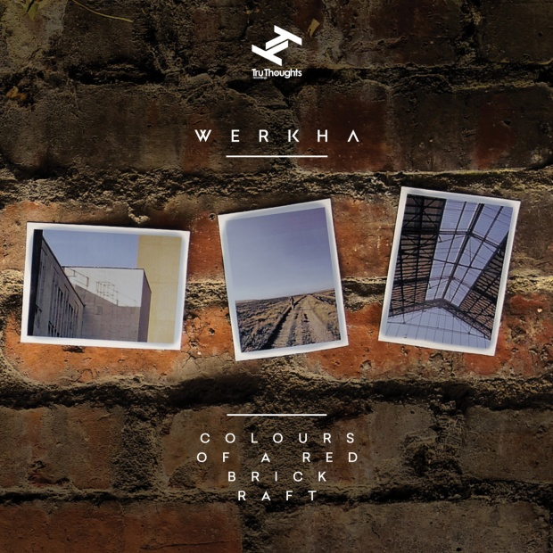 werkha.bandcamp.com/album/colours-of-a-red-brick-raft
