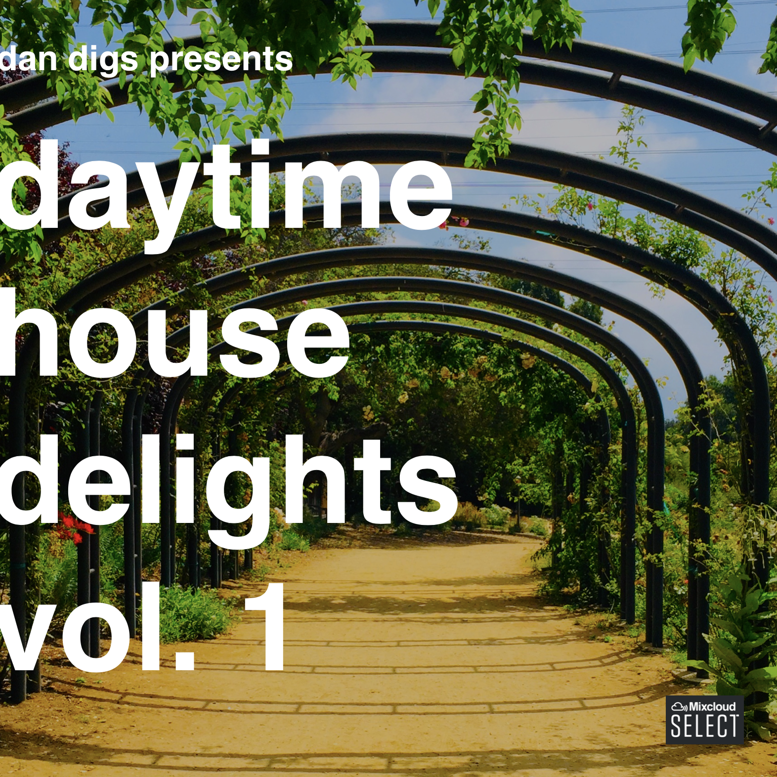 Dan Digs Mixcloud Select Exclusive: Daytime House Delights
